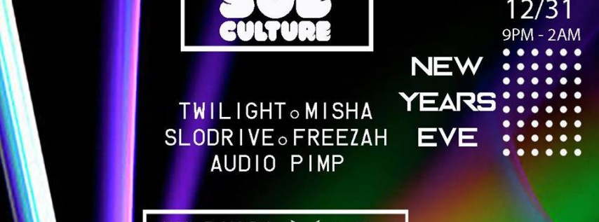 Sub Culture New Years Eve