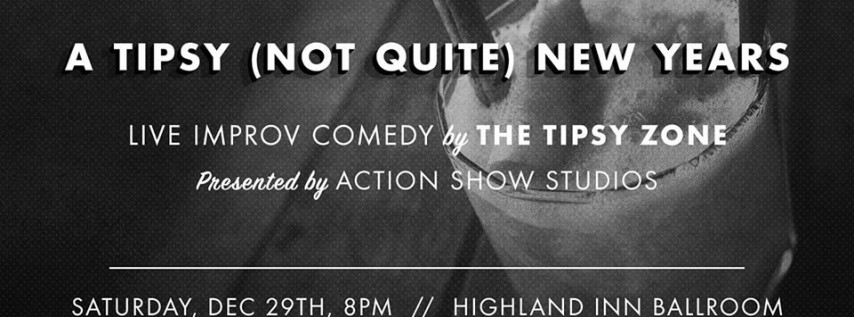 A Tipsy (Not Quite) New Year's Comedy Show
