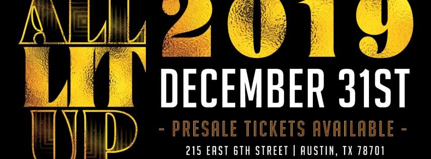 All LIT Up | New Years Eve Austin Texas 2019, Austin TX ...