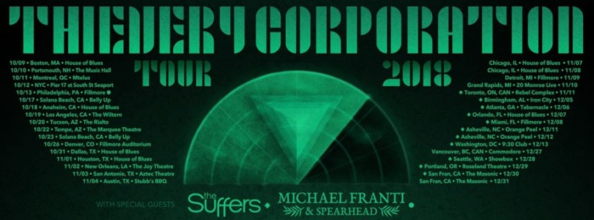 Thievery Corporation w/ Holy Ghost DJ Set at the Masonic
