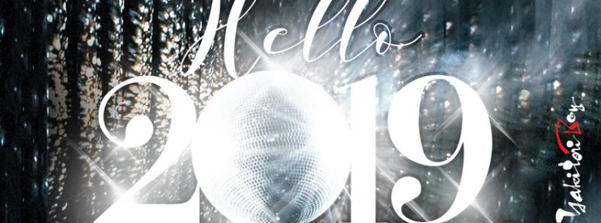 Yakitori Boy Presents: HELLO 2019 ! [NYE Countdown Party]