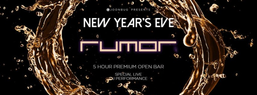 Joonbug.com Presents Rumor New Years Eve Party 2019
