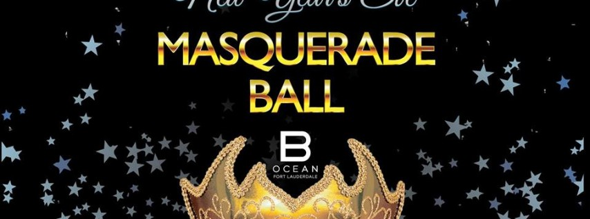 NYE Masquerade Ball 2018 at B Ocean Resort