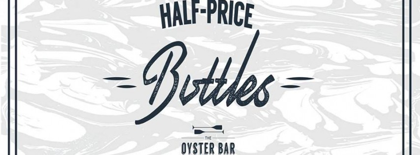 Half-Price Wine at The Oyster Bar