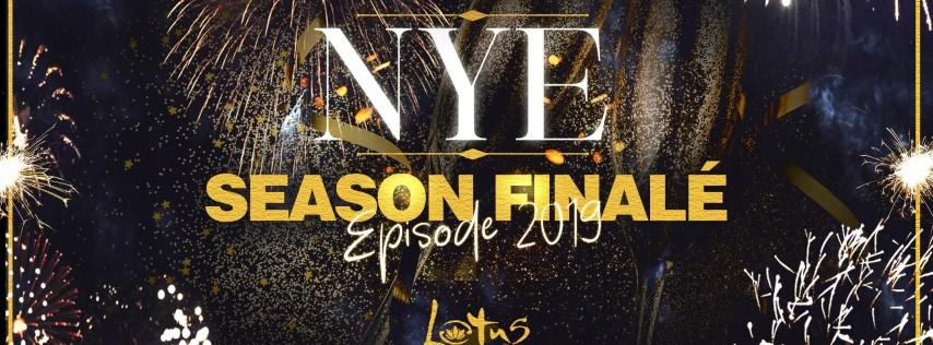 NYE Season Finale - Episode 2019 at Lotus Dec. 31st