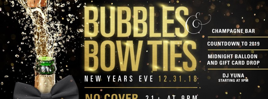 Bubbles & Bowties - NYE with DJ Yuna