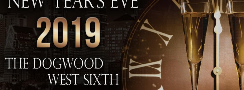 New Year's Eve 2019 at The Dogwood West Sixth in DOWNTOWN Austin, Texas