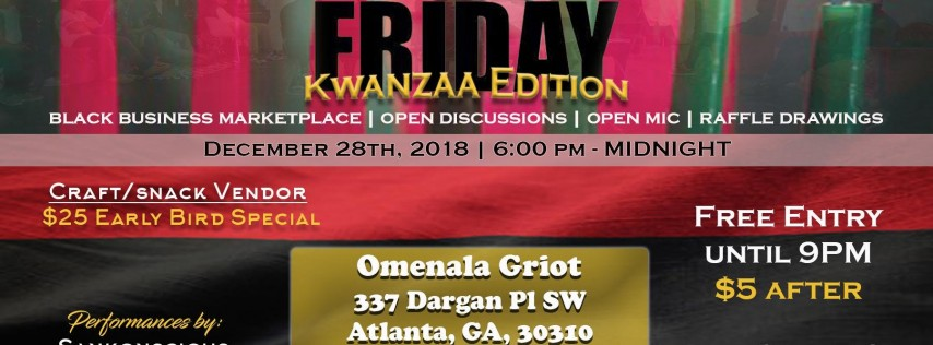 2nd Annual Black Friday: Kwanzaa Edition