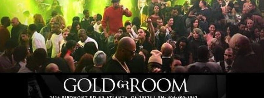 Friday Night @ The Gold Room ATL