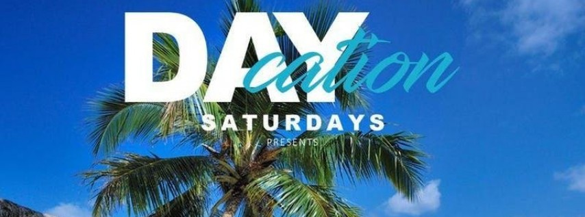 DAYCATION SATURDAY'S @ ALIBI