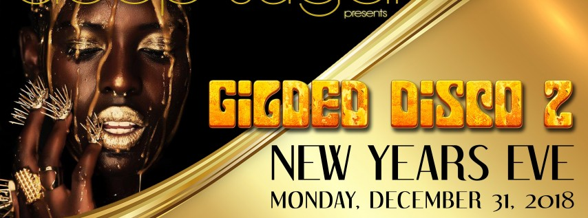 """Ultra Nate's DEEP SUGAR presents NEW YEAR'S EVE """"GILDED DISCO 2"""""""
