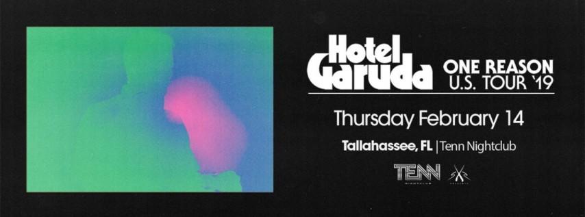 Hotel Garuda: One Reason Tour | Heartbreak Hotel Edition