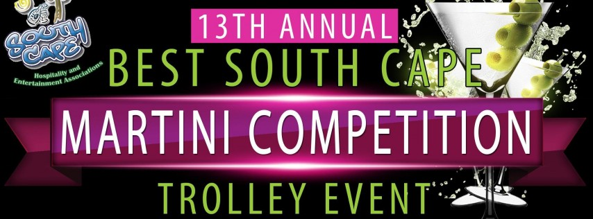 13th Annual Best South Cape Martini Competition Trolley Event