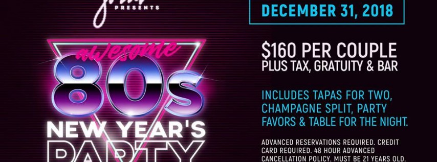 Awesome 80's New Year's Eve Party - presented by Jazz'd