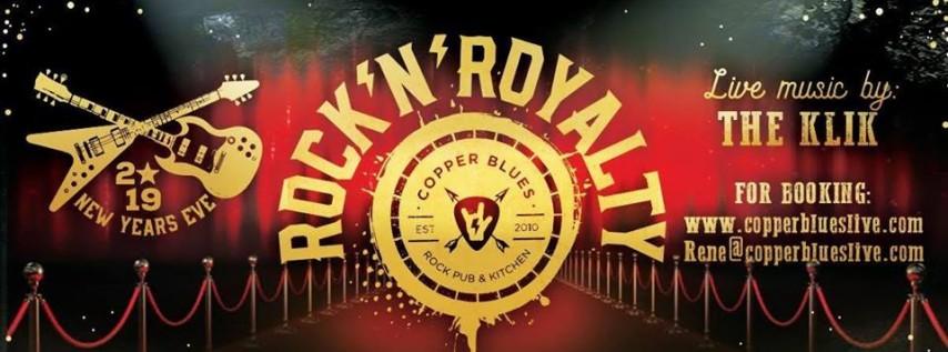 Rock N' Royalty NYE Extravaganza 2018 at Copper Blues