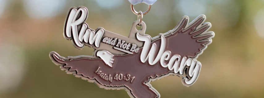 2019 Run and Not Be Weary 1 Mile, 5K, 10K, 13.1, 26.2 -Fayetteville
