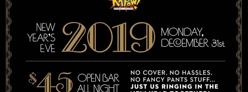 New Years Eve 2019 at Kapow Noodle Bar Clematis Street