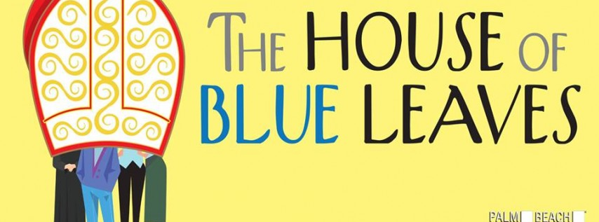 Outstage@PBD : John Guare's The House of Blue Leaves