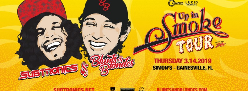 Up In Smoke Tour ft. Subtronics + Blunts & Blondes - Gainesville