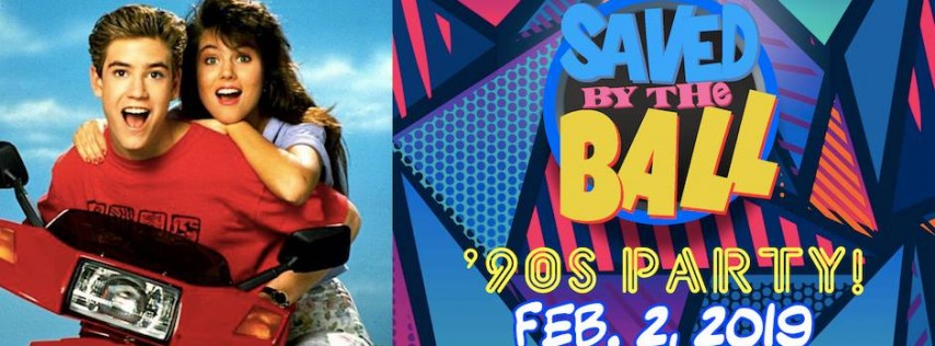 Saved By The Ball '90s PARTY