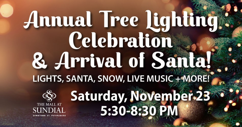 Sundial's Annual Tree Lighting Celebration + Arrival of Santa