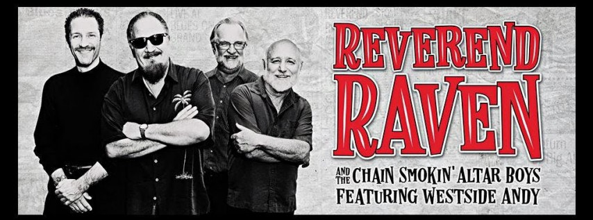 Reverend Raven & The Chain Smokin' Alter Boys