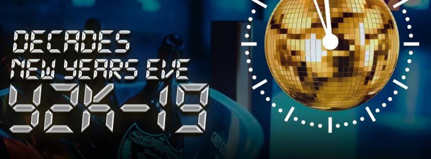 DECADES Y2K19 NEW YEAR'S EVE RETRO GALA