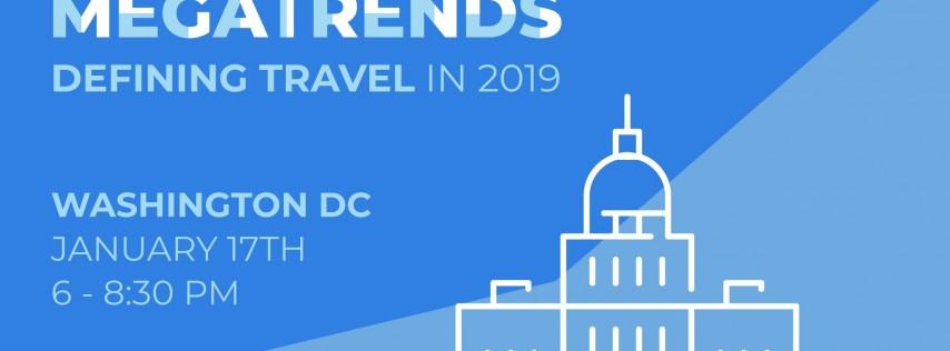 Skift's 2019 Travel Megatrends Forecast & Magazine Launch Event: WASHINGTON DC