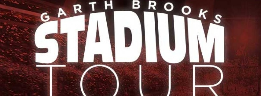 Garth Brooks : Stadium Tour