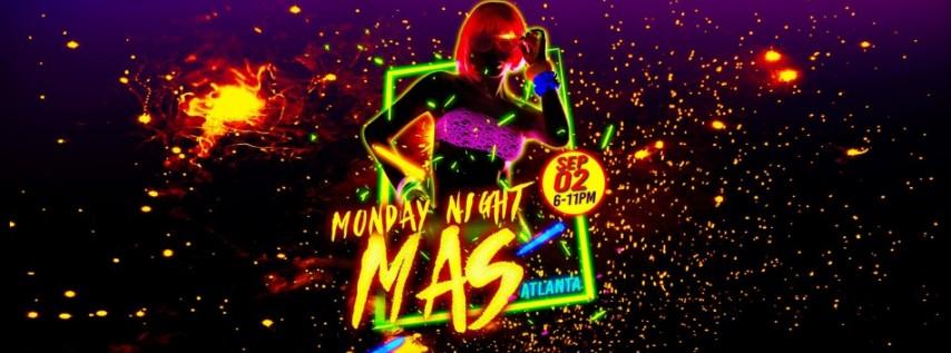 Monday Night Mas ATL