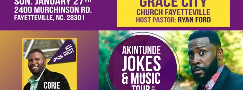 AKINTUNDE JOKES & MUSIC TOUR FAYETTVILLE, NC