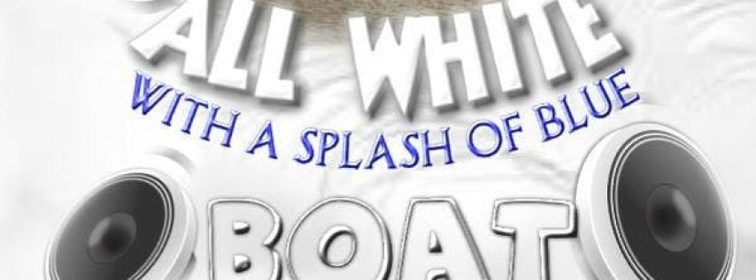 All White Boat Party With A Splash of Blue ---Essence Weekend (Saturday)