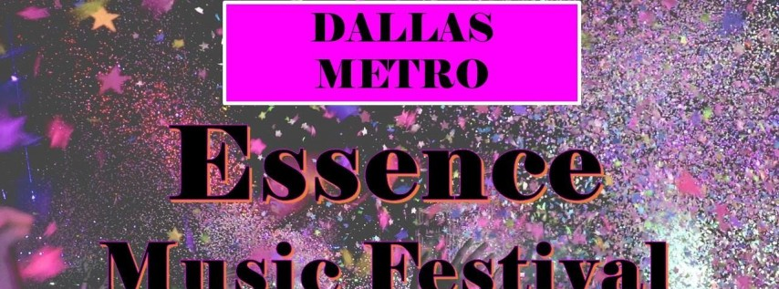 Essence Music Festival 2019 New Orleans - July 5th - 8th, 2019 (Departing Dallas)