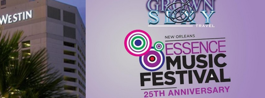 The Grown & Sexy: Essence Music Festival Weekend 2019