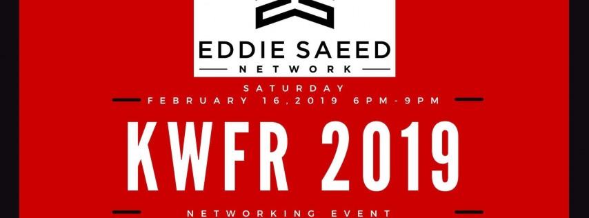 Eddie Saeed Network- KWFR 2019 Networking Event