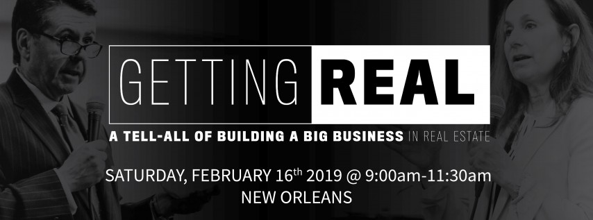 GETTING REAL   a Tell-All of Building a Big Business in Real Estate
