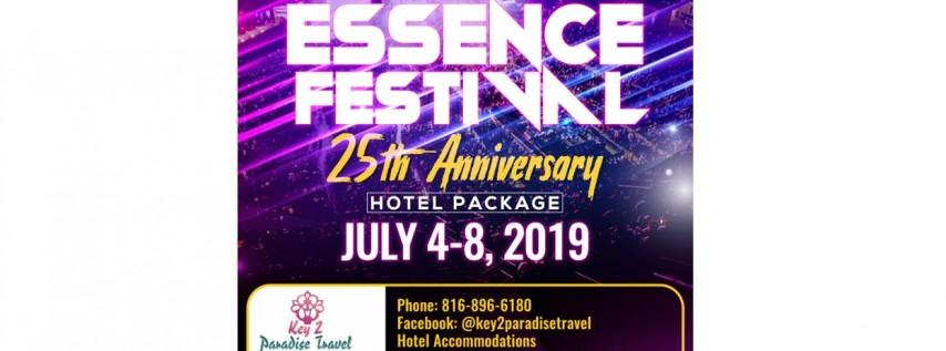 2019 Essence Festival 25th Anniversary Hotel Package!!! #Key2ParadiseTravel
