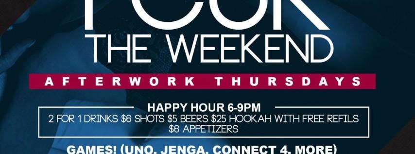FCUK The Weekend Happy Hour Thursdays