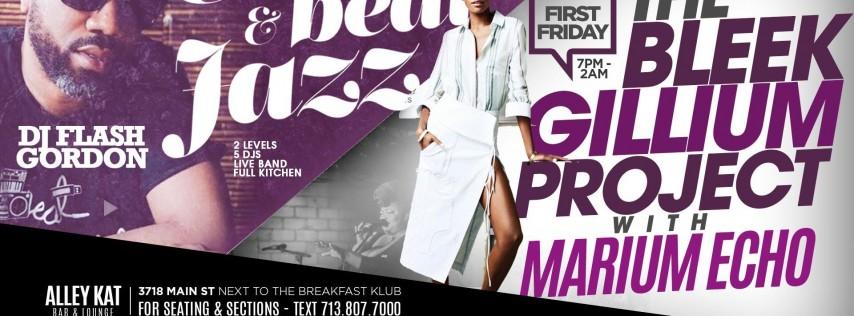 FIRST FRIDAY with DJ FLASH GORDON = EATS BEATS & JAZZ - 2 Levels - 4 Rooms + 4 DJ & LIVE MUSIC - HIP HOP vs JAZZ vs R&B + FULL KITCHEN - LIVE BAND AT