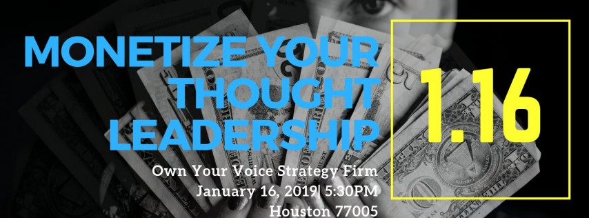 Monetize Your Thought Leadership