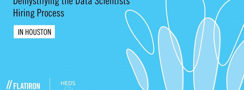 Demystifying the Data Scientists' Hiring Process | Flatiron School Houston
