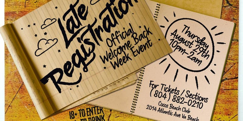 Late Registration ( Official Welcome Week Event )