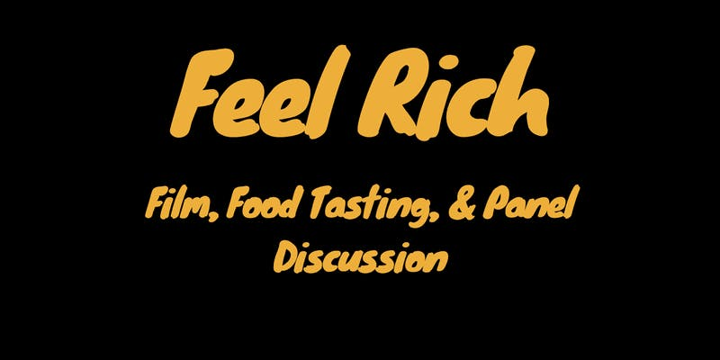 Feel Rich Film & Talk