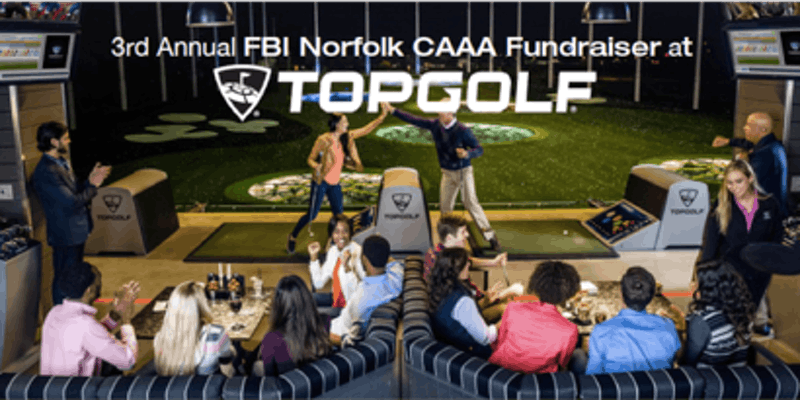 2019 FBI Norfolk CAAA Topgolf 'FORE!' a Safer Hampton Roads