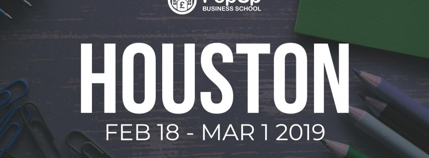 Houston - PopUp Business School | Making Money From Your Passion