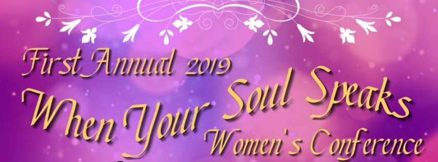 When Your Soul Speaks Women's Conference