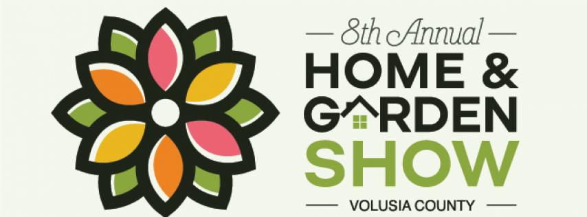 8th Annual Volusia County Home & Garden Show