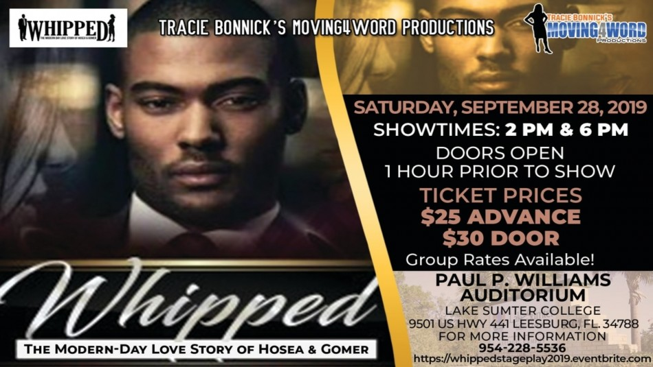 'Whipped' ~ The Modern-Day Love Story of Hosea & Gomer Inspirational Stage Play