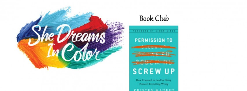 Book Club: Permission to Screw Up by Kristen Hadeed