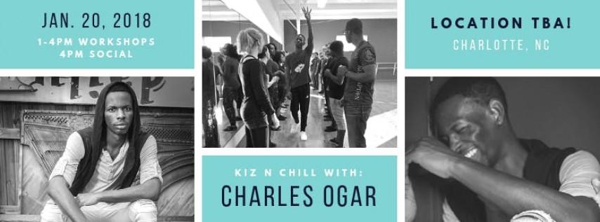 Kiz 'n Chill with Charles Ogar